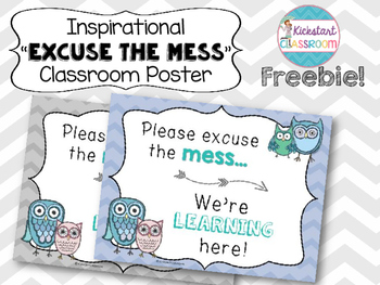 Inspirational 'Excuse the Mess, We're Learning Here!' Clas
