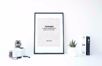 "Inspirational Poster, ""Civilization is a limitless"" -Mark Twain-"