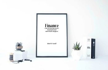 "Inspirational Poster, ""Finance is the art of passing curre"
