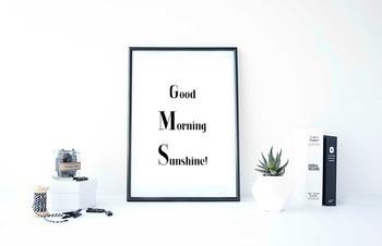"Inspirational Poster ""Good Morning Sunshine!"""