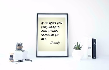 """Inspirational Poster, """"If he asks you for breasts and thig"""