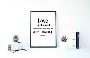 """Inspirational Poster """"Love is just a word""""-Anonymous-"""