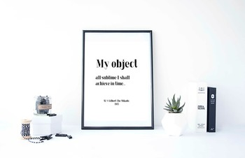 "Inspirational Poster, ""My object all sublime I shall achie"