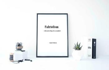 "Inspirational Poster, ""Patriotism is the last refuge of a"