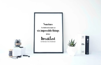 """Inspirational Poster """"Sometimes I've believed as many as s"""