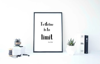 "Inspirational Poster ""To define is to limit""-Oscar Wilde"""