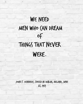 "Inspirational Poster, ""We need men"" -ohn F. Kennedy-"