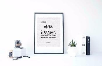 "Inspirational Poster, ""When an opera star sings her head o"