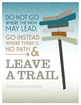 Inspirational Poster about leaving a new trail - Ralph Wal