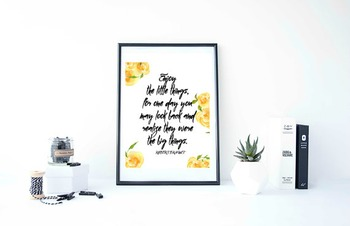 """Inspirational Poster""""Enjoy the little things """""""