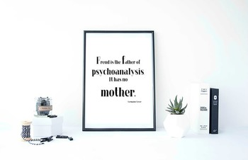 """Inspirational Poster,""""Freud is the father of psychoanalysi"""