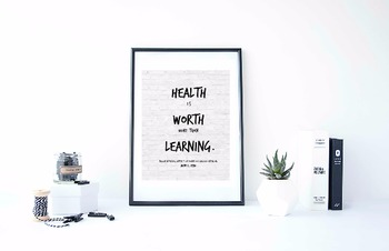 """Inspirational Poster,""""Health is worth more than learning."""""""