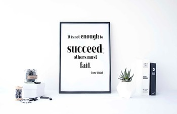 """Inspirational Poster,""""It is not enough to succeed; others"""