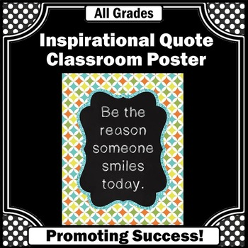 Be the Reason Someone Smiles Today Quote Poster for Teache