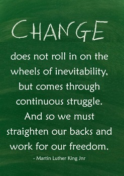 Inspirational Quote Poster [MLK - Change, Work, Freedom] f