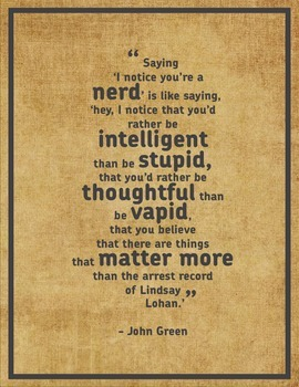 Inspirational Quote Poster: Saying You're a Nerd...