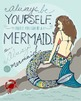 Inspirational Wall Art - Printable Art - Mermaid - Motivat
