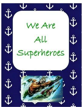 "Nautical Inspiration: ""We Are All Superheroes"" (Aquaman)"