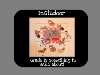 ...Grade is Something to Bark About-Dogs Instadoor Decor o