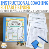 Instructional Coach Binder: A MegaPack of Printables, Fill