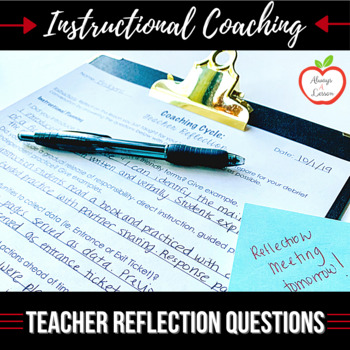Instructional Coaching: Teacher Self-Reflection Question Prompts