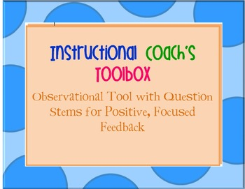 Instructional Coach's Toolbox-Observation/Feedback Tools