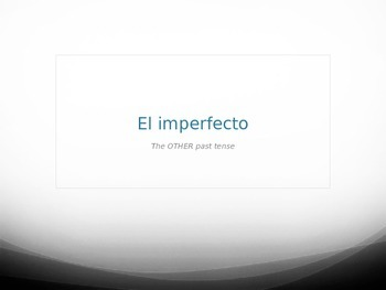 Instructional PowerPoint: Spanish imperfect past tense