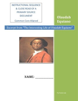 Instructional Sequence Close Read of Olaudah Equiano Narra