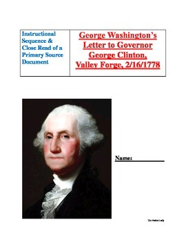 """Instructional Sequence Close Read of a """"George Washington"""