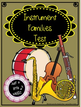Instrument Families Test (with ADAPTED version for SpEd/IE