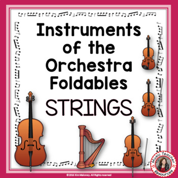 Instruments of the Orchestra Foldables: STRINGS