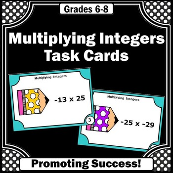 Multiplying Integers Task Cards 7th Grade Common Core Math Review