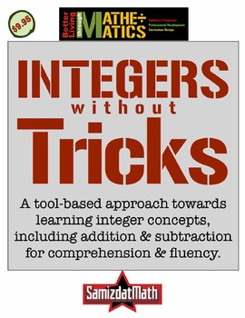 Integers Without Tricks: Basic Concepts, Add/Subtract with