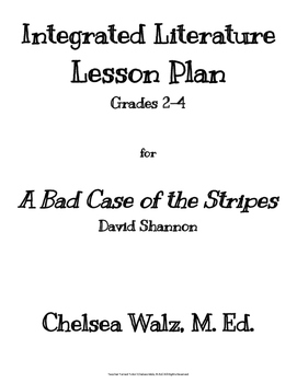 Integrated Literature Lesson Plan for A Bad Case of the Stripes