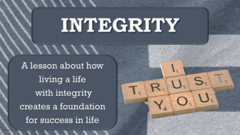 Integrity TRUSTWORTHINESS Character Ed Lesson w video link