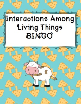 Science Bingo! Interactions of Living Things