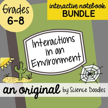 Interactions in Environments Interactive Notebook BUNDLE b
