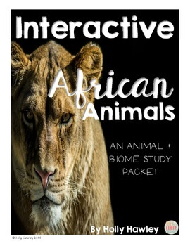 Interactive African Animals Packet- a biome and animal study
