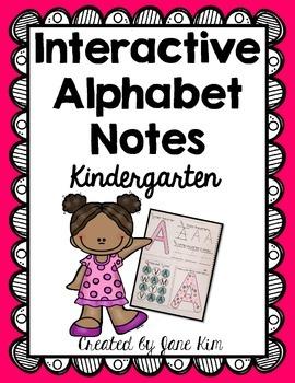 Interactive Alphabet Notes: Pre-Kindergarten and Kindergarten