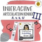Interactive Articulation Binder 3: /f, v, k, g/