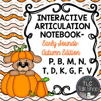 Interactive Articulation Notebooks- Early Sounds: Autumn Edition