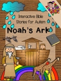 Interactive Bible Stories for Autism: NOAH'S ARK