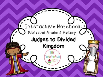 Interactive Bible and History Notebook #3: Judges to Divid
