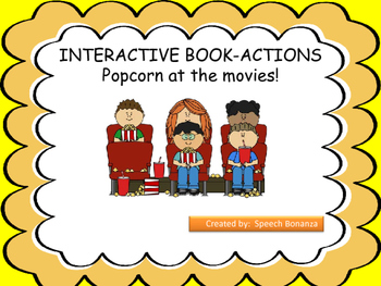 """POPCORN AT THE MOVIES!"" INTERACTIVE BOOK- ACTIONS/PRONOUNS"