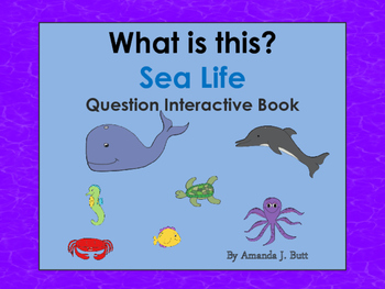 Interactive Book: Sea Life, What Questions, Autism, Specia