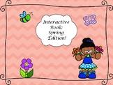 Interactive Book: Spring Edition!
