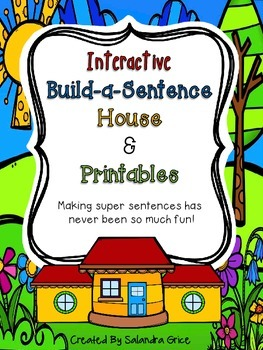 Interactive Build-a-Sentence House and Printables