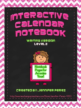 Interactive Calendar Notebook- Writing Version, Level 2 >>