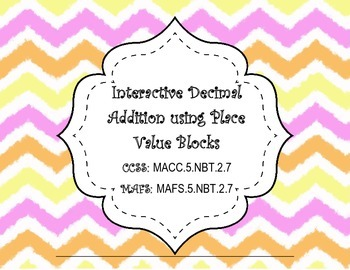 Hands-on Interactive Decimal Addition using Place Value Bl