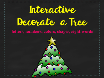 Interactive Decorate the Tree: ABC's, numbers, colors, sha
